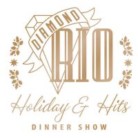 Diamond Rio Holidays & Hits Dinner Show