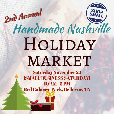 Handmade Nashville 2nd Annual Holiday Market