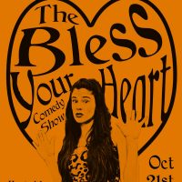 The Bless Your Heart Comedy Show