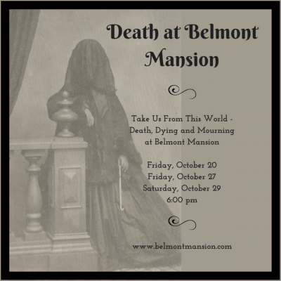 Mourning Tour | Death at Belmont Mansion