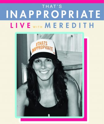 That's Inappropriate Live With Meredith