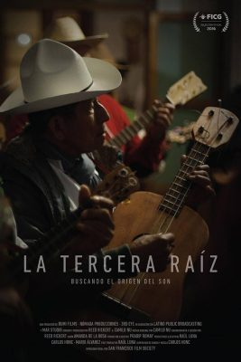 The Third Root, La Terceraraiz | Searching the Origins of Son Jarocho Documentary