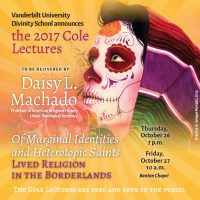 2017 Cole Lectures with Daisy L. Machado