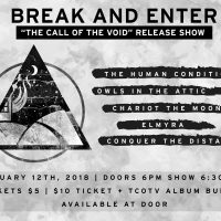 Break and Enter, the Human Condition, Owls In the Attic, Chariot the M