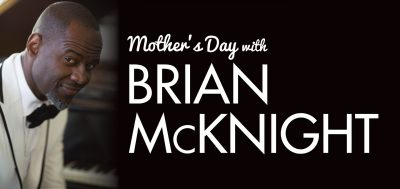 Mother's Day with Brian McKnight