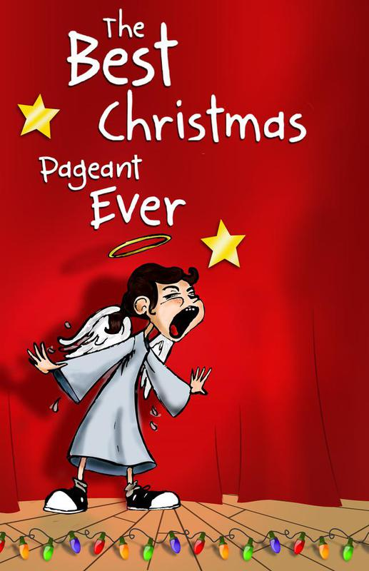 best christmas pageant ever presented by friends of white bluff inc nowplayingnashvillecom - Best Christmas Pageant Ever Play