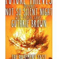 Future Thieves Present Not So Silent Night w/ Spec...