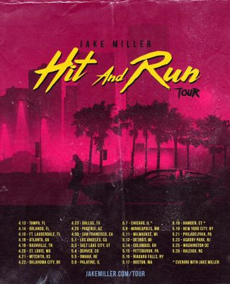Jake Miller | The Hit and Run Tour