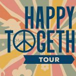 Happy Together Tour | The Turtles featuring Flo & Eddie, Chuck Negron, Gary Puckett & The Union Gap, The Association, Mark Lindsay and The Cowsills