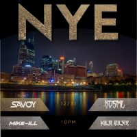 2018 New Year's Eve Bash feat. Savoy, KDSML, Mike-Ill, Kilo Riley