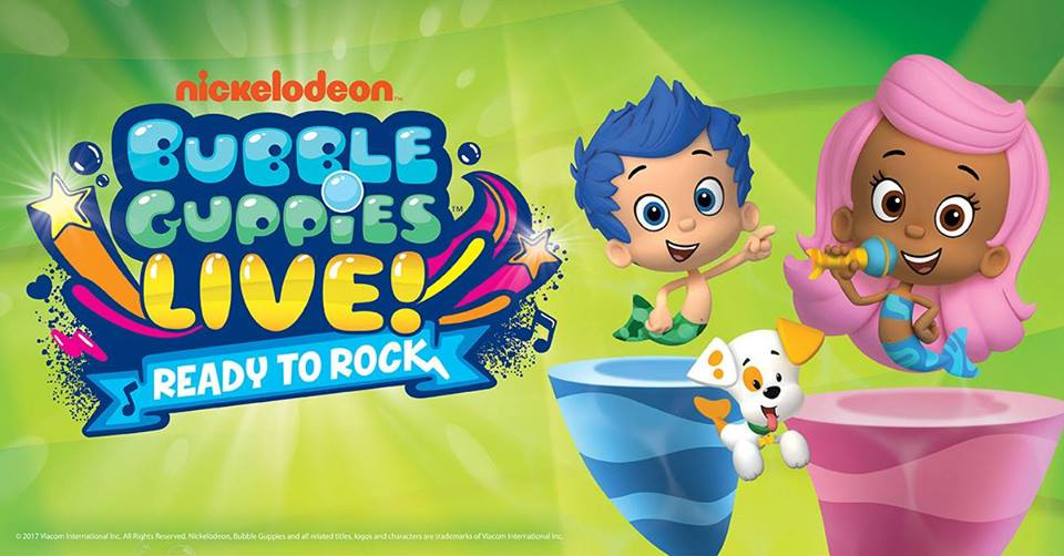 Bubble Guppies Live! Ready to Rock - NowPlayingNashville com