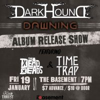 Dark Hound Album Release w/ The Dead Deads & T...