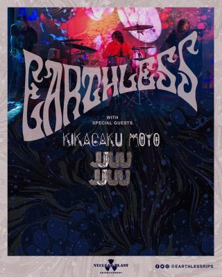 Earthless with Kikagaku Moyo, JJUUJJUU