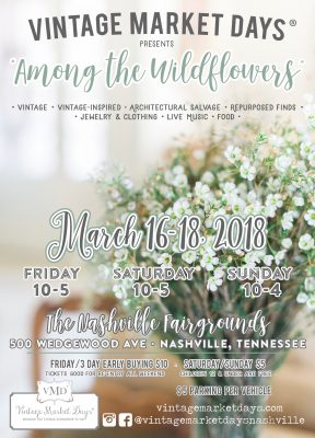 "Vintage Market Days of Nashville - ""Among the Wildflowers"""