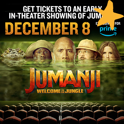 Exclusive Early Showing of Jumanji: Welcome to The Jungle