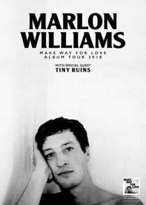 Marlon Williams | Make Way For Love Tour with Tiny...