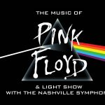 (POSTPONED) The Music of Pink Floyd w/Nashville Sy...