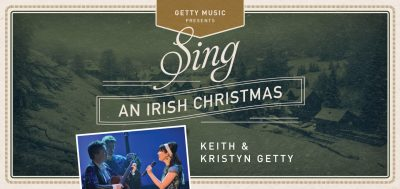SING! An Irish Christmas | Keith and Kristyn Getty...