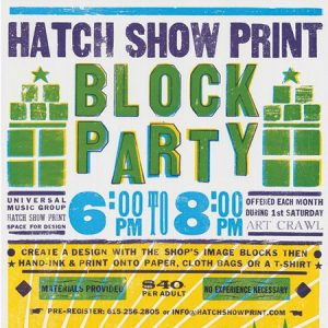 Hatch Show Print Block Party | March