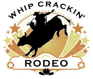 (RESCHEDULED) Whip Crackin' Rodeo