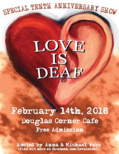 Love Is Deaf 10th Anniversary Show