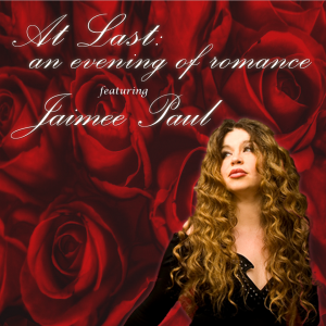 Fontanel Presents: At Last: An Evening of Romance featuring Jaimee Paul in the Natchez Hills Winery