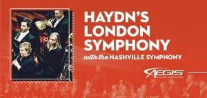 Haydn's London Symphony with The Nashville Symphony