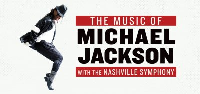 The Music of Michael Jackson with the Nashville Sy...