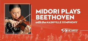 Midori Plays Beethoven with The Nashville Symphony