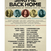 Sing Me Back Home: A Celebration of Artists Lost in 2017