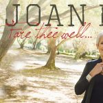 Joan Baez | Fare Thee Well Tour 2018