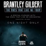 Brantley Gilbert: The One's That Like Me Tour w/Aaron Lewis and Josh Phillips