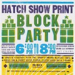 Hatch Show Print Block Party