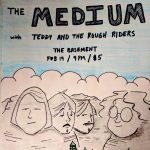 The Medium with Teddy & the Rough Riders