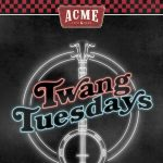 POSTPONED Twang Tuesdays