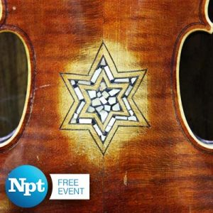 NPT's Violins of Hope | Free Screening