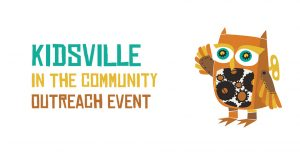 Kidsville Community Outreach | Cha-Ching!