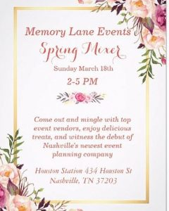 Memory Lane Events Spring Mixer