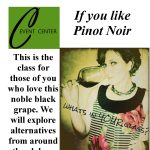 If You Like Pinot Noir - Wine Tasting Class