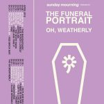 The Funeral Portrait, Oh Weatherly, Chariot the Moon, The Persuaded, and H
