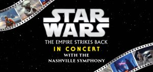 Star Wars: The Empire Strikes Back with the Nashville Symphony