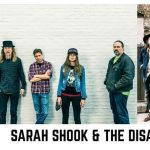 Sarah Shook & the Disarmers + Banditos W/ Little Bandit