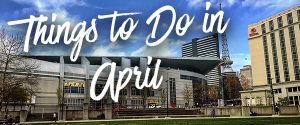 Things To Do In Nashville In April
