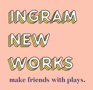 2018 Ingram New Works Festival