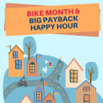 Big Payback & Bike Month Happy Hour