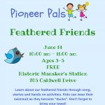 Pioneer Pals - Feathered Friends