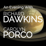 An Evening with Richard Dawkins & Carolyn Porco