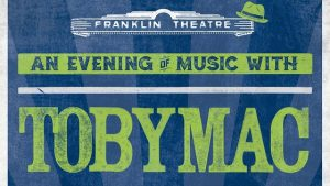 An Evening of Music with TobyMac