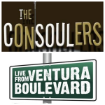 The Consoulers Plus Live From Ventura Boulevard