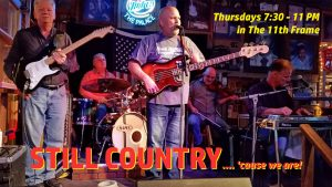 Still Country... Live in The 11th Frame!